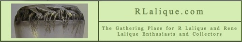 RLalique.com: Worldwide information on Rene Lalique and his works, his R Lalique. News and Blog, Biography, R Lalique at Auction, For Sale, Authentications, 1000 Volume Reference Library, Fakes and Copies, and so much more. The Gathering Place for everything R Lalique and Rene Lalique Around The World!